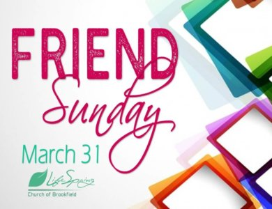 Friend-Sunday-3.31.19_LifeSpring-Church-of-Brookfield-in-Waukesha-County-WI