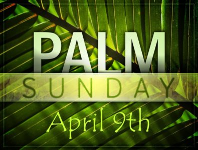 11:00 Worship Service (Palm Sunday)